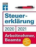 Steuererklärung: Für Arbeitnehmer, Beamte - Neuerungen 2020/2021 - Ausfüllhilfen und aktuelle...