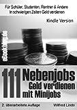 111 Nebenjobs – Geld verdienen mit Minijobs